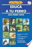 libro Educa A Tu Perro