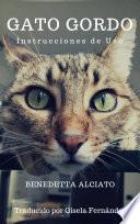 libro Gato Gordo. Instrucciones De Uso