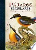 libro Pjaros Singulares / Unique Birds