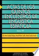 libro Actas De Los Quintos Encuentros De Lingüística Española, Almería, 1997