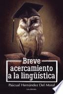libro Breve Acercamiento A La Lingüística