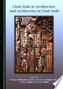 libro Choir Stalls In Architecture And Architecture In Choir Stalls