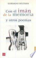 libro Con El Imán De La Memoria Y Otros Poemas