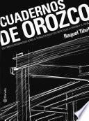 libro Cuadernos De Orozco