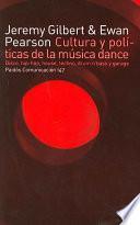 libro Cultura Y Políticas De La Música Dance