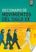 libro Diccionario De Movimientos Del Siglo Xx / Xx Century Movements Dictionary