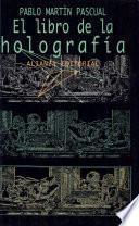 libro El Libro De La Holografía