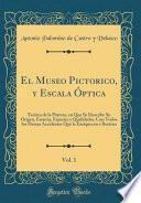 libro El Museo Pictorico, Y Escala Óptica, Vol. 1