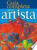 libro Guía Completa Para El Artista