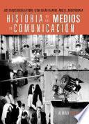 libro Historia De Los Medios De Comunicación