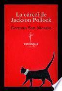 libro La Cárcel De Jackson Pollock