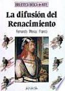 libro La Difusión Del Renacimiento