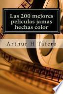 libro Las 200 Mejores Peliculas Jamas Hechas Color