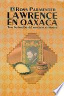 libro Lawrence En Oaxaca
