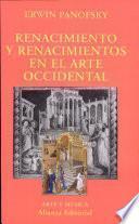 libro Renacimiento Y Renacimientos En El Arte Occidental