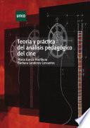 libro TeorÍa Y PrÁctica Del AnÁlisis PedagÓgico Del Cine