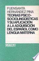 libro Teorías Psicosociolingüísticas Y Su Aplicación A La Adquisición Del Español Como Lengua Materna