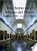 libro Tres Horas En El Museo Del Prado