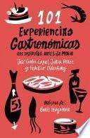 libro 101 Experiencias Gastronómicas Que No Te Puedes Perder