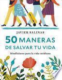 libro 50 Maneras De Salvar Tu Vida