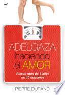 libro Adelgaza Haciendo El Amor