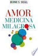 libro Amor, Medicina Peligrosa