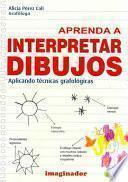 libro Aprenda A Interpretar Dibujos