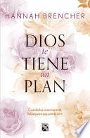 libro Dios Te Tiene Un Plan