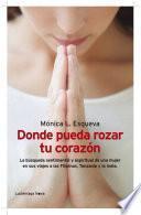 libro Donde Pueda Rozar Tu Corazón