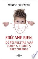 libro Edúcame Bien