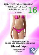 libro Ejercicios Para Adelgazar Sin Salir De Casa Reiki Heiwa To Ai ®