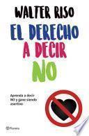 libro El Derecho A Decir No
