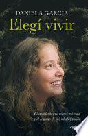 libro Elegí Vivir