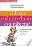 libro Hasta Cuándo Durará Esa Rabieta?