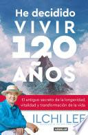 libro He Decidido Vivir 120 Años
