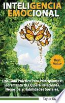 libro Inteligencia Emocional - Una Gui ́a Pra ́ctica Para Principiantes