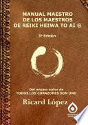 libro Manual Maestro De Los Maestros De Reiki Heiwa To Ai ®