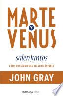 libro Marte Y Venus Salen Juntos