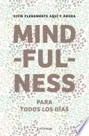 libro Mindfulness Para Todos Los Días