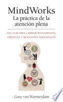 libro Mindworks La Práctica De La Atención Plena