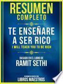 libro Resumen Completo: Te Enseñaré A Ser Rico (i Will Teach You To Be Rich)