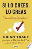 libro Si Lo Crees, Lo Creas