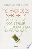 libro Te Mereces Ser Feliz