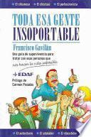 libro Toda Esa Gente Insoportable
