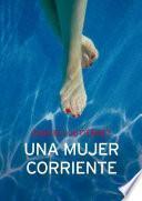 libro Una Mujer Corriente