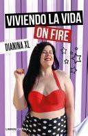 libro Viviendo La Vida On Fire