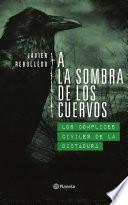 libro A La Sombra De Los Cuervos