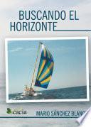 libro Buscando El Horizonte
