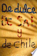 libro De Dulce, De Sal Y De Chile