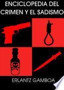 libro Enciclopedia Del Crimen Y El Sadismo